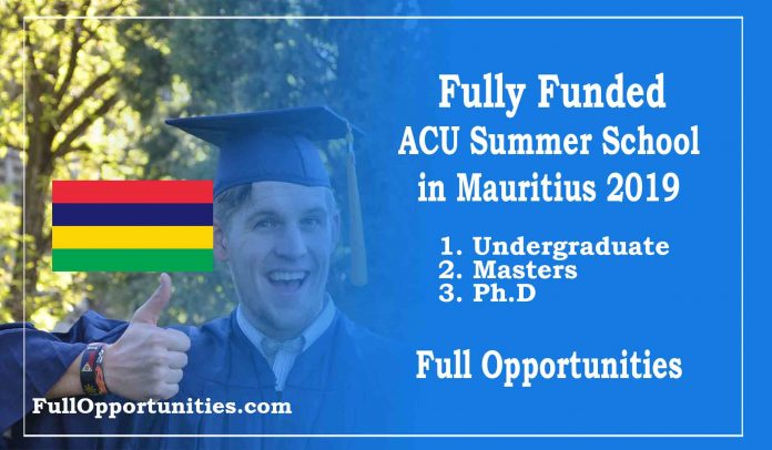 Fully Funded ACU Summer School in Mauritius 2019