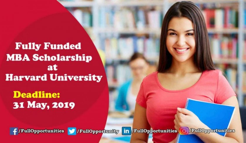MBA Scholarship Program 2019 at Harvard University (Fully Funded)