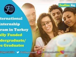 Fully Funded Internship International Internship Program in Turkey