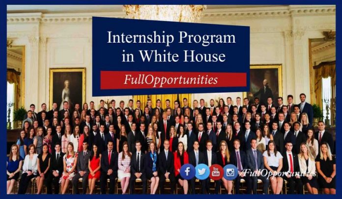 Internship Program In White House