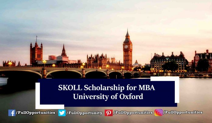 SKOLL Scholarship for MBA 2020 at University of Oxford