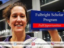 Fulbright Scholar Program 2020-2021 (Fully Funded)