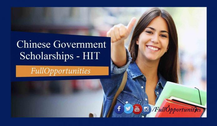 Chinese Government scholarships - HIT 2020 (Fully Funded)
