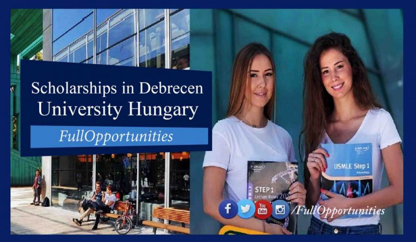 Scholarships in Debrecen University Hungary 2020