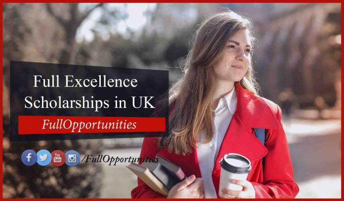 Full Excellence Scholarships in UK