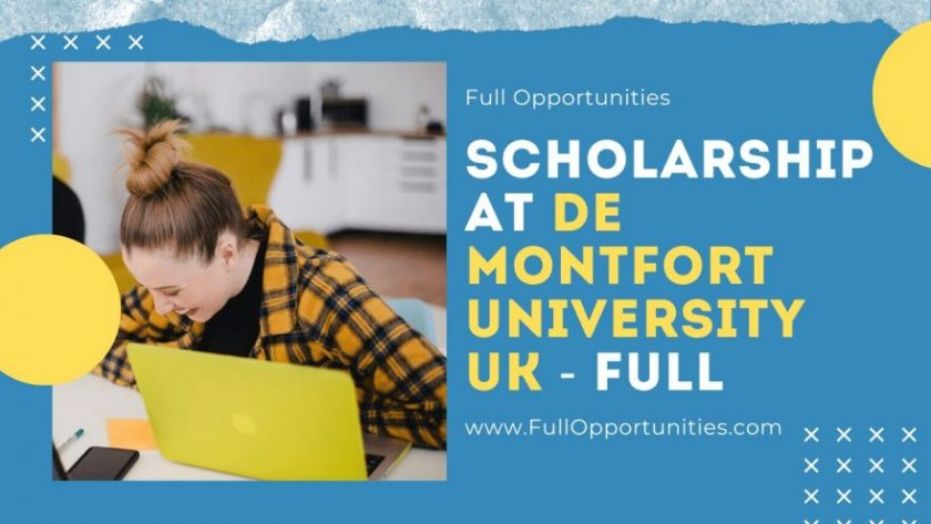 Full Scholarships at De Montfort University UK 2020