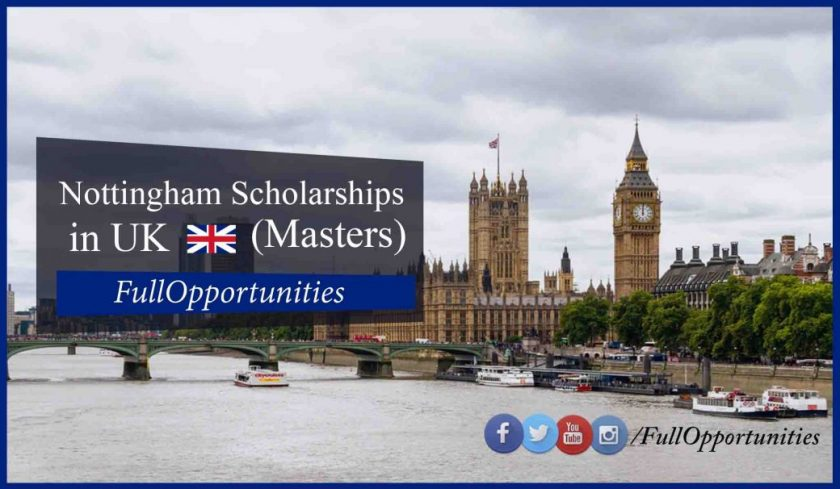 Nottingham Master Scholarships in UK