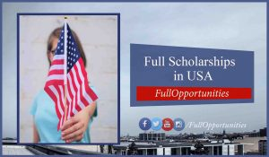Top 20+ Scholarships in USA 2020: Fully Funded Scholarships