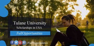 Tulane University Scholarships in USA 2020 - Full Program