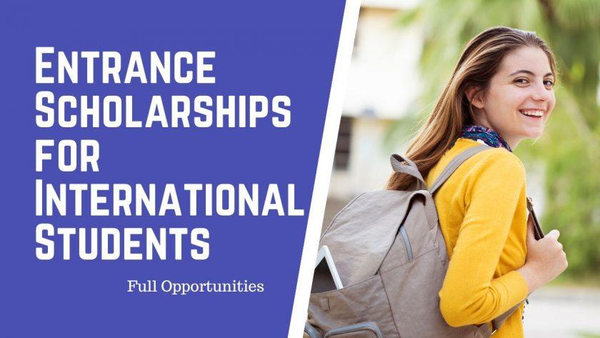 Entrance Scholarships for International Students