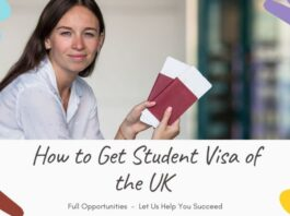 How to Get Student Visa of the UK - Full Guide