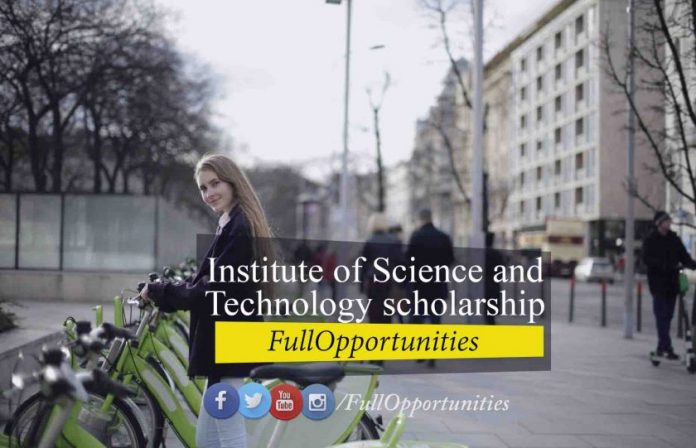 Institute of Science and Technology scholarship