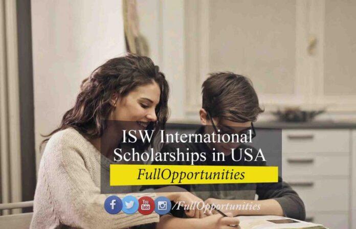 ISW International Scholarships in USA 2021